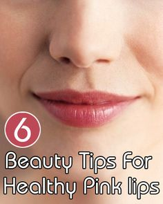 Beauty Tips For Healthy Pink lips