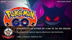 Pokémon Go Vai Entrar Em Clima De Dia Das Bruxas - É a chance de capturar alguns pokémons mais facilmente. #PokemonGO #Halloween #DiaDasBruxas