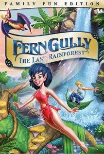 Ferngully: The Last Rainforest; love love loved this movie so much! and still totally do lol
