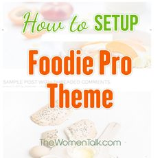 Step by Step Guide on How to Setup Foodie Pro Theme