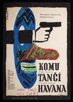 Film Poster - For Whom Havana Dances, Poster design by Miloš Reindl, 1963. #MoviePoster #Poster #GraphicDesign