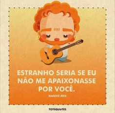 35 Melhores Imagens De Frases Sertanejas Quotes Love Lyrics E