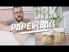 PAPER BAG | DIY | PAULO BIACCHI - YouTube