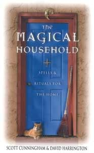Magical Household by Scott Cunningham & David Harrington GREAT BOOK for any Wiccan or Pagan . . . click here to get your copy.