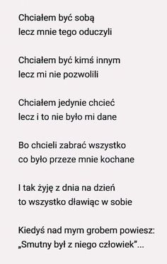 cytaty które uwielbiam [Nie Będę Kontynuować] - .1. - Strona 3 - Wattpad Crazy Quotes, Daily Quotes, True Quotes, Welcome To Reality, Sad Texts, Sad Pictures, Romantic Quotes, Meaningful Words, Poetry Quotes