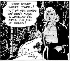 """""""Stop right where y'are"""" - Scorchy Smith by Noel Sickles"""