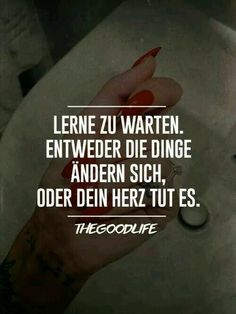 ..... Lernen... Words Quotes, Wise Words, Sayings, Love Life, Life Is Good, My Love, Romantic Humor, Amai, Trust Me