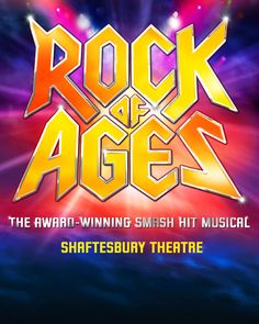 ROCK OF AGES is the 'raucous new addition to West End Theatre' (Independent) and worldwide smash hit musical starring Justin Lee Collins and Shayne Ward. ROCK OF AGES features a hilarious mix of 30 eyebrow-scorching tunes including Don't Stop Believin', We Built This City, The Final Countdown, Wanted Dead or Alive, Here I Go Again, Can't Fight This Feeling and I Want To Know What Love Is.  http://www.londontheatredirect.com/musical/917/Rock-Of-Ages-tickets.aspx