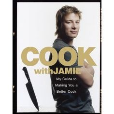 Cook with Jamie: My Guide to Making You a Better Cook: Amazon.es: Jamie Oliver: Libros en idiomas extranjeros