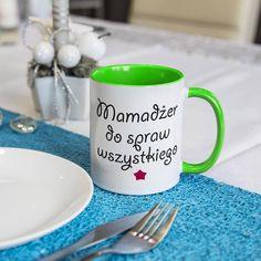 """Kubek """"Mamadżer do spraw wszystkiego"""" - super prezent na dzień matki - różne modele i kolory. Latte, Mugs, Business, Tableware, Dinnerware, Tumbler, Dishes, Mug, Place Settings"""