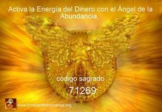 Activación del código sagrado numérico 71269, Ángel de la abundancia, dinero, negocios, ideas,bienestar, buena fortuna, opulencia, riqueza, bienes, ángel Abundia, Ejercitación Guiada.
