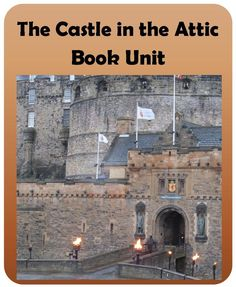 The Castle in the Attic Book Unit aligned to the Common Core Standards includes vocabulary, comprehension questions, constructive response questions, and lessons on writing informational texts. $