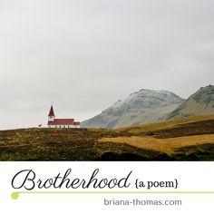 Brotherhood {a poem}...by Briana Thomas