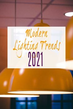 A look at lighting design and hot new trends in modern lighting in 2021 and how it can make a huge impact on your home #lights #lighting #modernlighting #lightingdesign