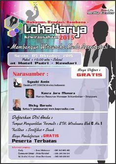 Lokakarya Kewirausahaan 2015, Membangun Wirausaha Muda Berprestasi, La Macca Makassar, Hotel Putri Kendari, Hotel Rahmat Bombana