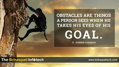 'Obstacles are things a person sees when he takes his eyes of his Goal.'  -E. Joseph Cossman #MondayMotivation #PositiveThought #SuccessMantra