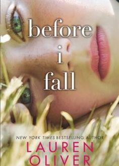 Before I Fall by Lauren Oliver A girl relives the day she dies and figures out how to save herself. Book: YA F OLIVER Lauren DVD: DVD BEF #book #film #bookstoscreen #fiction #ya