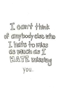 I hate missing u