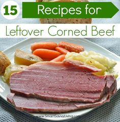 Have leftover corned beef that you don't know what to do with? Check out these 15 Recipes for Leftover Corned Beef!