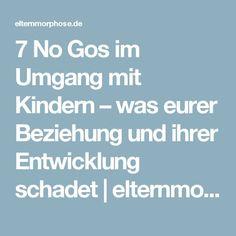 7 No Gos im Umgang mit Kindern – was eurer Beziehung und ihrer Entwicklung schadet   elternmorphose.de