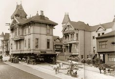 Moving a house using draught horses. San Francisco, 1908.