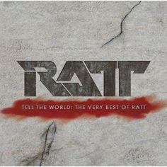 Ratt - Tell The World: The Very Best Of Ratt