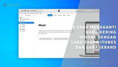 2 Cara Mengganti Nada Dering iPhone Dengan Lagu Tanpa Itunes Dan GarageBand Itunes, Bar Chart, Iphone, Blog, Bar Graphs, Blogging