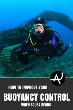 Quick Guide. Learn how to improve your buoyancy control when scuba diving. Follow these practical tips and take your diving skills to a new level.