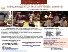 HEALING SAT NAM RASAYAN WORKSHOP  AT INDRA'S IN MIAMI BEACH SATURDAY OCT 4 & MONDAY OCT 6 (See flier)