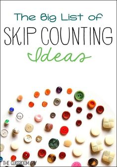 The big list of skip counting ideas and activities, perfect for building number sense in first and second grade Multiplication, Fractions, Teaching Numbers, Math Numbers, Teaching Math, Teaching Ideas, Kindergarten Math, Preschool, Teaching Time