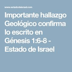 Importante hallazgo Geológico confirma lo escrito en Génesis 1:6-8 - Estado de Israel