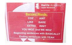 Crackdown: No longer will words and phrases such as 'you woz', 'bare' and 'innit' be tolerated in the corridors of Harris Academy in Upper Norwood