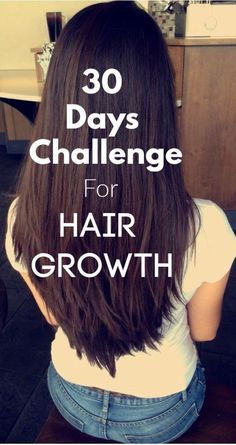 30 days challenge for hair growth