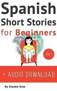 Spanish: Short Stories for Beginners + Audio Download: Im... #spanishforbeginners