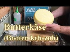 How to make Butterkäse (Butter Cheese) - YouTube