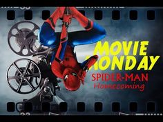 Movie Monday - Spider-Man Homecoming Review