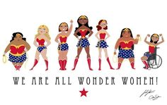"""""""We Are All Wonder Women"""" Print by Sarah and Catherine Satrun"""
