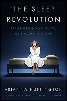 //The Sleep Revolution: Transforming Your Life, One Night at a Time #books
