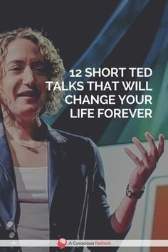 Are you looking for the very best TED talks that have the power to change your life for the better? These 12 can do just that - watch them now. motivation, happiness, inspiring, inspiration, growth mindset, mindfulness, anxiety