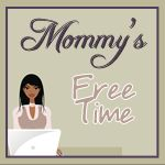 Mommy's Free Time-   www.mommysfreetime.com