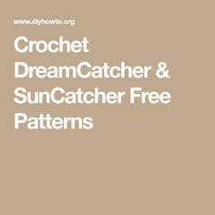 Crochet Dream Catcher & SunCatcher Free Patterns: A collection of crochet dream catchers, suncatchers, crochet rounds and mandalas. Crochet Mandala Pattern, Crochet Dreamcatcher, Crochet Round, Suncatchers, Free Pattern, How To Make, Crafts, Dream Catchers, Filter