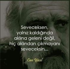 Can Yücel Sözleri www.masalperim.com Poetry Books, More Than Words, Meaningful Words, Cool Words, Quotations, Poems, Sayings, Quotes, Emoji