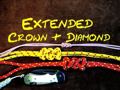 #LetsGetKnotting Extended Crown and Diamond How to Tie