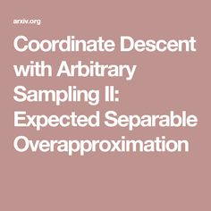 Coordinate Descent with Arbitrary Sampling II: Expected Separable Overapproximation