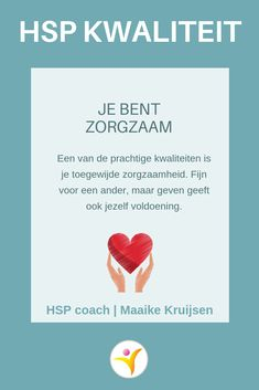 12 qualities of highly sensitive people Maaike Kruijsen, HSP coach - HSP Quality – Care sensitive - Sensitive People, Highly Sensitive, Infj Mbti, Introvert, Choose Joy, Love Facts, Self Compassion, Love Tips, Dating Apps