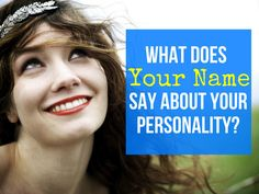 What Does Your Name Say About Your Personality?