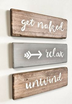 Three Rustic Wooden Signs   Relax, Unwind, Get Naked Arrow  3 Piece Set
