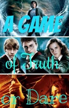Harry Potter Truth Or Dare Wattpad