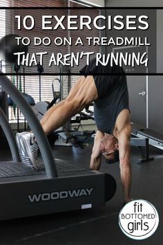 Treadmills aren't just for running. Try these moves to add strength to your treadmill routine! | Fit Bottomed Girls