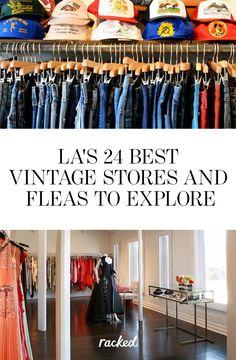 Where to Shop for Vintage Clothes In LA, the TK Best Places: (http://la.racked.com/maps/los-angeles-vintage-shops)